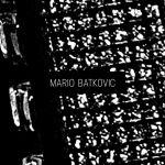 Pochette Mario Batkovic