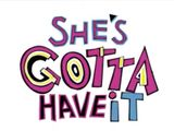 Affiche She's Gotta Have It