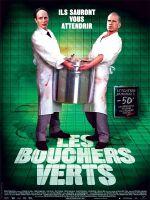 Affiche Les Bouchers verts