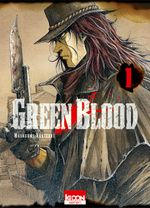 Couverture Green Blood, tome 1