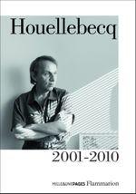Couverture Houellebecq 2001-2010