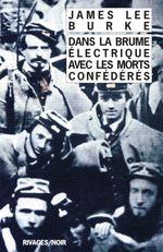Couverture Dans la brume électrique avec les morts confédérés