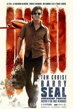 Affiche Barry Seal : American Traffic