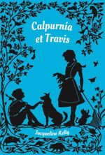 Couverture Calpurnia et Travis