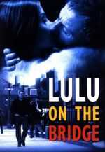 Affiche Lulu on the Bridge