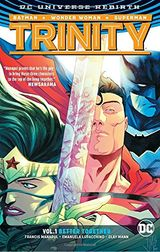 Couverture Trinity Vol. 1: Better Together (Rebirth)
