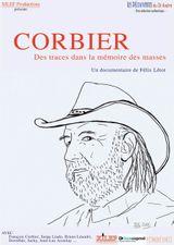 Affiche Corbier, des traces dans la mémoire des masses