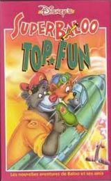 Affiche Super Baloo : Top Fun