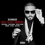 Pochette Do You Mind (Single)