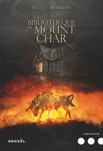 Couverture La Bibliothèque de Mount Char