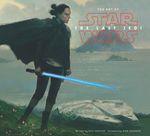 Couverture Tout l'art de Star Wars : Les derniers Jedi