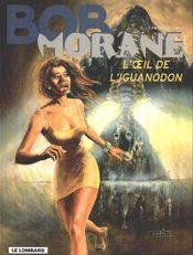 Couverture L'Œil de l'iguanodon - Bob Morane, tome 56
