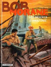 Couverture Les Déserts d'Amazonie - Bob Morane, tome 57