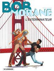 Couverture L'Exterminateur - Bob Morane, tome 59