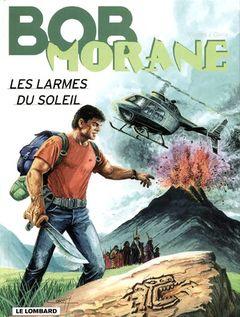 Couverture Les Larmes du soleil - Bob Morane, tome 60