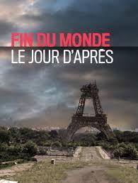Fin du monde : le jour d'après - Documentaire (2017)