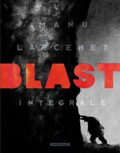 Couverture Blast, intégrale