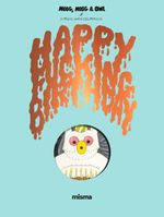 Couverture Happy Fucking Birthday - Megg, Mogg & Owl, tome 4