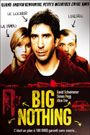 Affiche Big Nothing