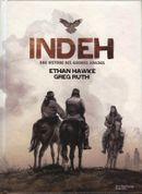 Couverture Indeh - Une histoire des guerres apaches