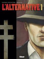Couverture L'alternative, tome 1