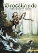 Couverture La Fontaine de Barenton - Brocéliande : Forêt du petit peuple, tome 1
