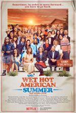Affiche Wet Hot American Summer : Ten Years Later