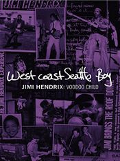 Affiche West Coast Seattle Boy - Jimi Hendrix : Voodoo Child