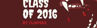 Cover [*] Class of 2016 / Ce que j'ai vu de cette année là