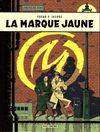 Couverture La Marque jaune - Blake et Mortimer, tome 6
