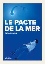 Le pacte de la mer - Satoshi Kon