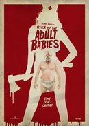 Affiche Attack of the Adult Babies