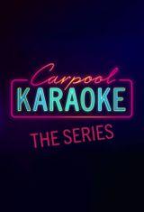 Affiche Carpool Karaoke: The Series