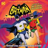 Pochette Batman: Return of the Caped Crusaders - Music from the DC Classic Original Movie (OST)