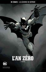 Couverture L'An zéro, 1ère Partie - La Légende de Batman, tome 1