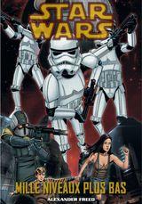 Couverture Star Wars : Mille Niveaux Plus Bas