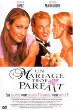 Affiche Un mariage trop parfait