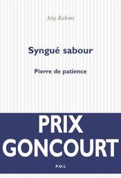 Couverture Syngué Sabour, pierre de patience