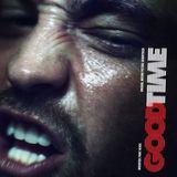 Pochette Good Time: Original Motion Picture Soundtrack (OST)