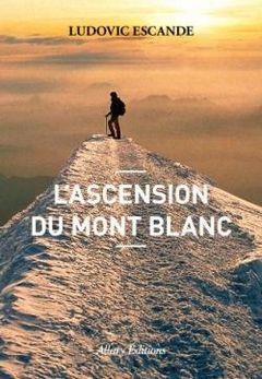 Couverture L'Ascension du Mont Blanc