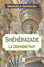 Couverture Shéhérazade : la dernière nuit