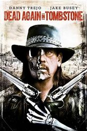 Affiche Dead Again in Tombstone