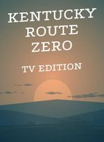 Jaquette Kentucky Route Zero : TV Edition