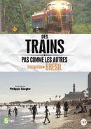 Affiche Des trains pas comme les autres