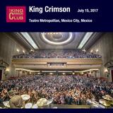Pochette 2017-07-15: Teatro Metropolitan, Mexico City, Mexico (Live)