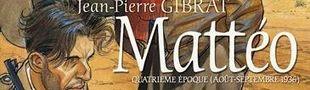 Couverture Quatrième époque (août-septembre 1936) - Mattéo, tome 4