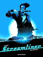 Couverture All in day - Streamliner, tome 2