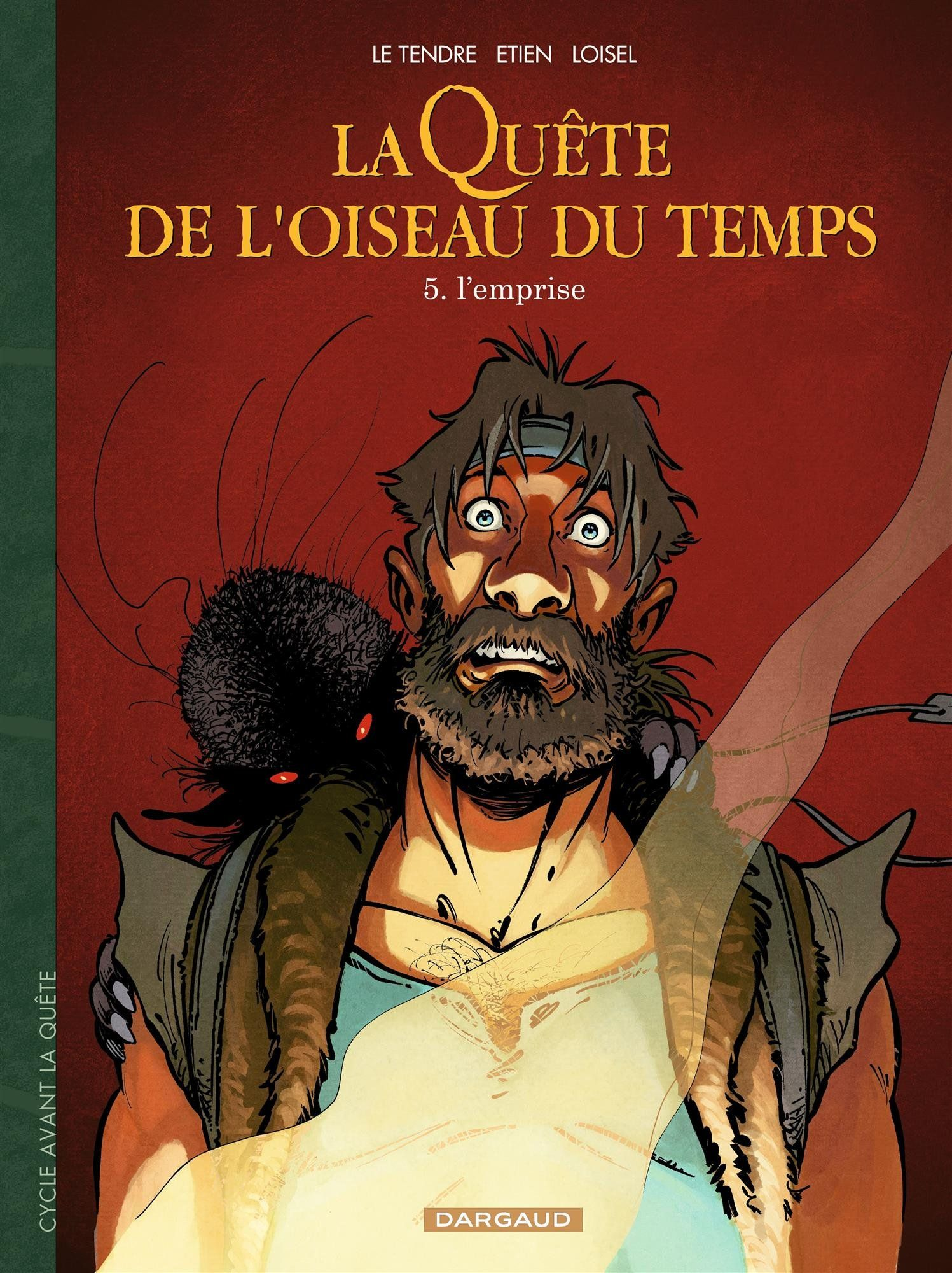 Topic BD: Actualités et rumeurs du fond du couloir! - Page 9 L_Emprise_La_Quete_de_l_oiseau_du_temps_Avant_la_quete_tome