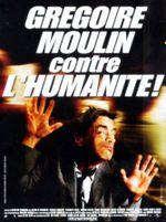 Affiche Grégoire Moulin contre l'humanité