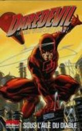 Couverture Daredevil : Sous l'aile du diable (Marvel Deluxe)